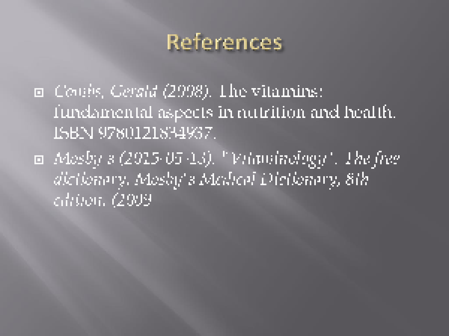 a study of the fat soluble vitamins and the human body Nutrition module: 2 nutrients and their sources study session 2 nutrients and their sources  only if there is enough fat in the body water soluble vitamins.