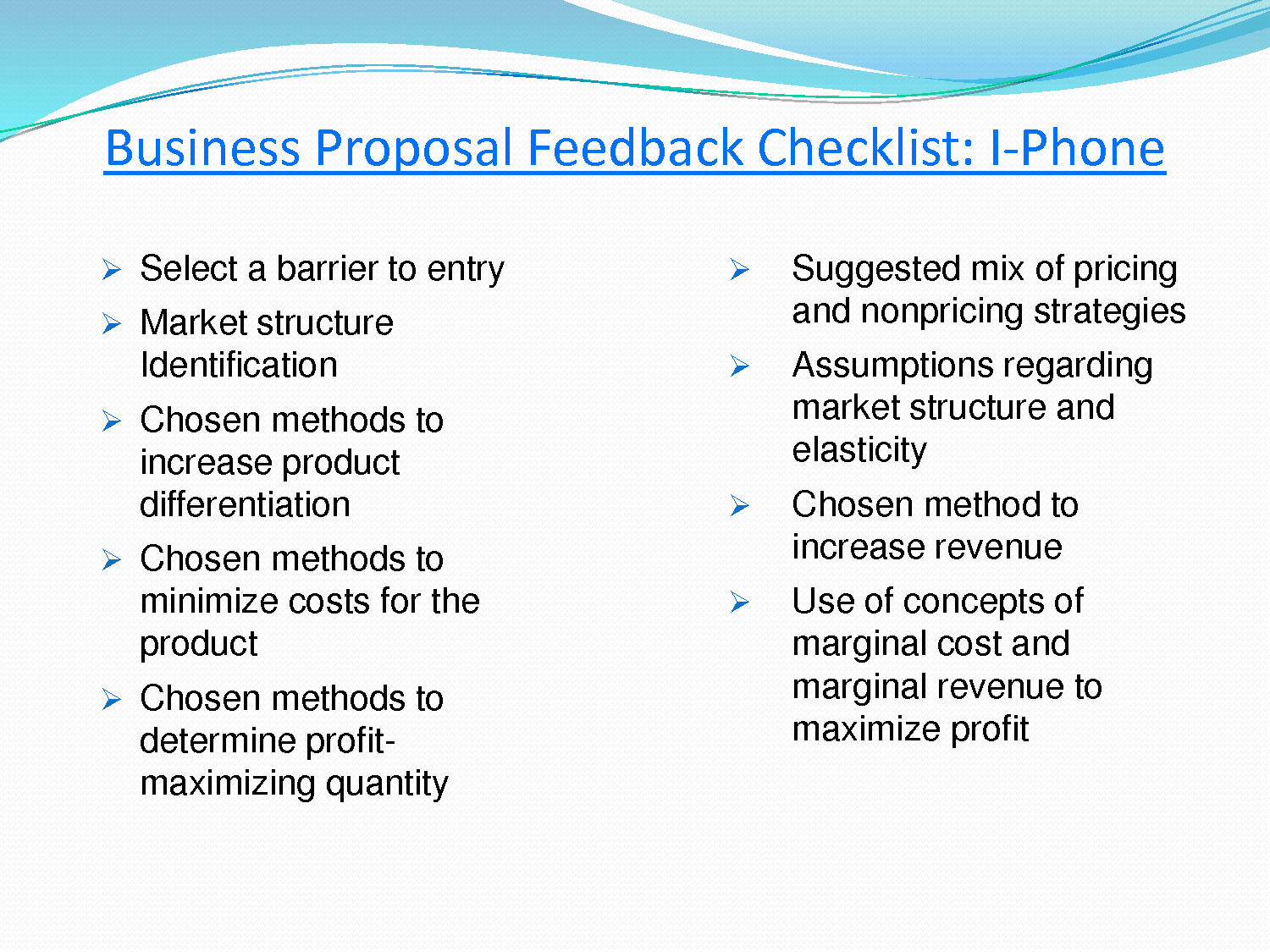 final proposal eco 561 This file of eco 561 week 6 final proposal paper contains: resource : business proposal and peer review feedback update your week four business proposal recommendations using the feedback provided by your peers and facilitator add the following components to your proposal.