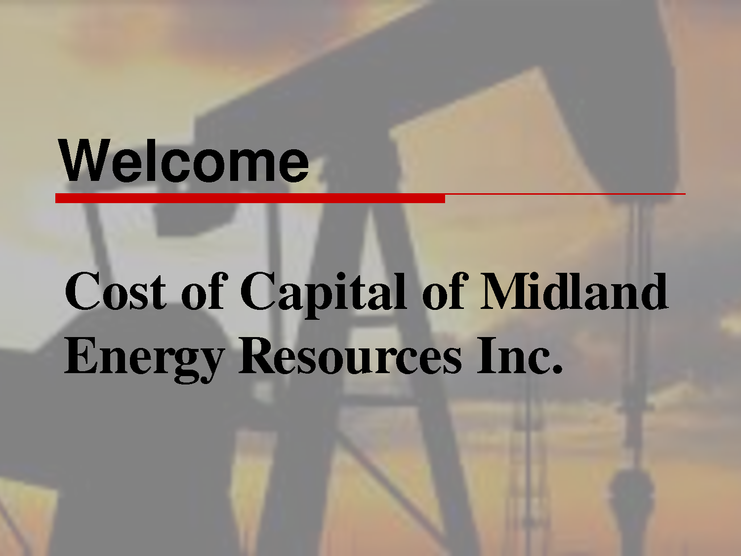 midland energy resources inc global energy Midland energy resources, inc is a global energy company, comprised of three  different operations -- oil and gas exploration and production (e&p), refining.