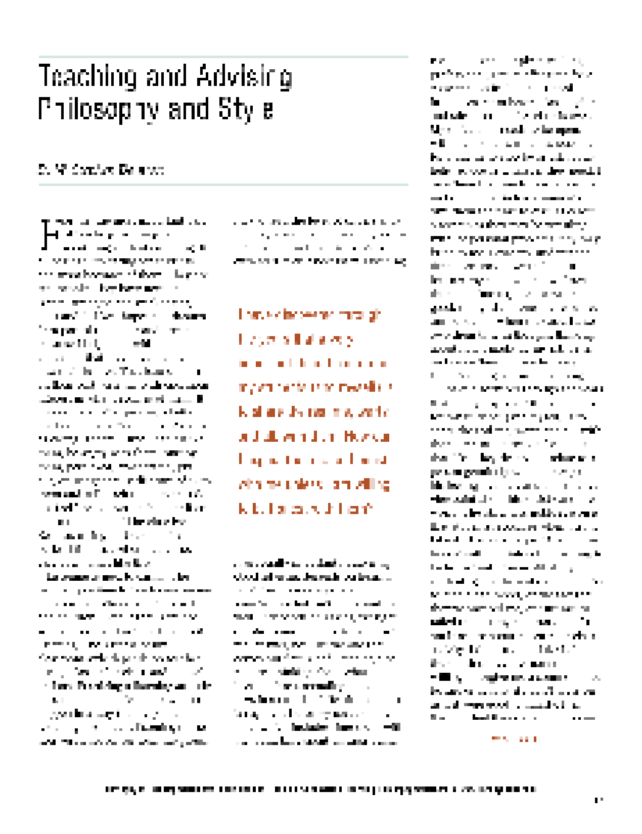 an essay on the theoretical underpinnings of my teaching philosophy Bagley's philosophy of education argued that students should learn something in addition to the process of thinking the philosophy also asserted that other philosophies over-emphasized the process of learning instead of content knowledge in the curriculum (null, 2003.