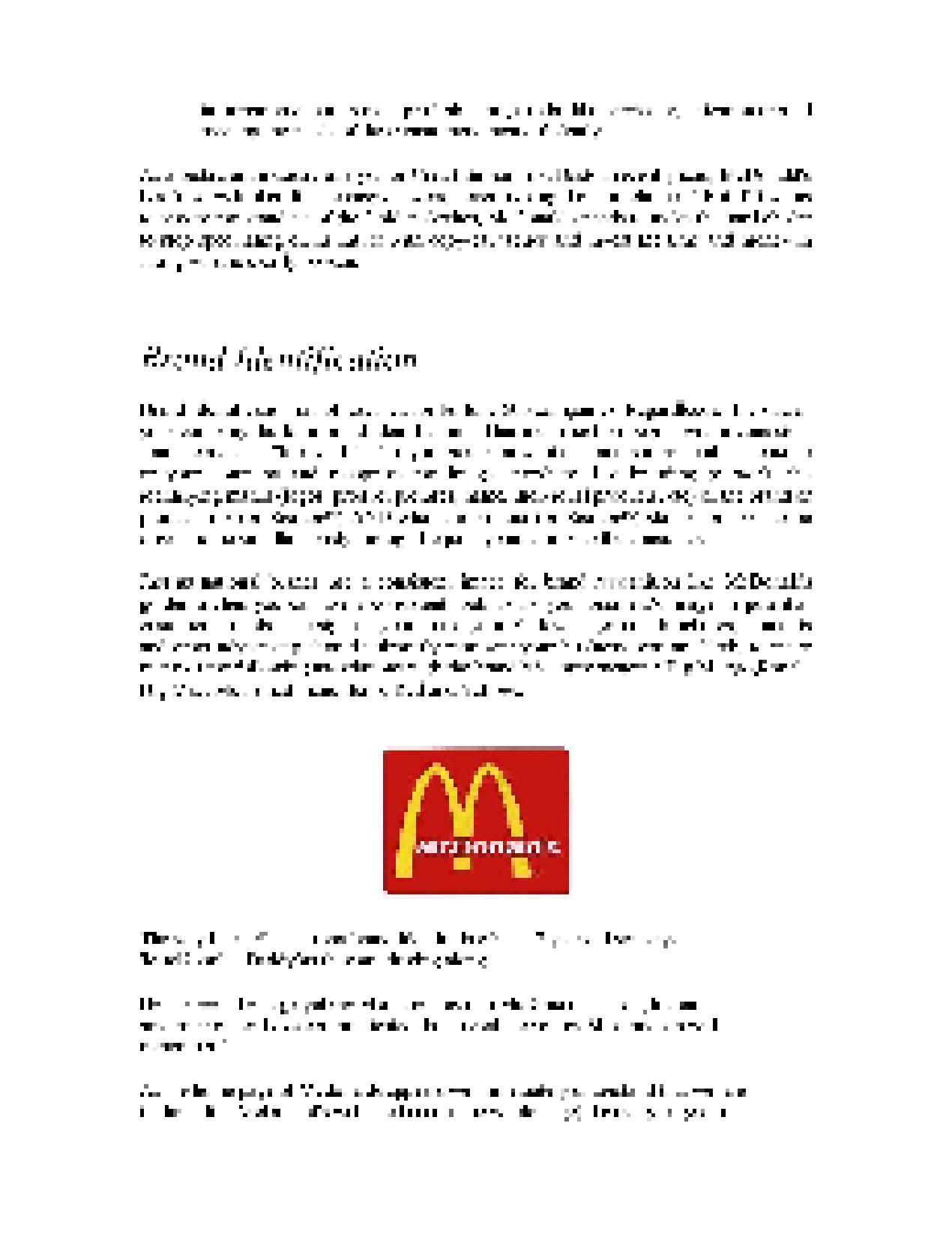 relationship marketing by mcdonalds marketing essay Burger king uses its marketing mix (4ps) as a response to the dynamic and saturated condition of the global quick service restaurant industry the marketing mix is a combination of strategies and tactics to effectively implement a marketing plan.