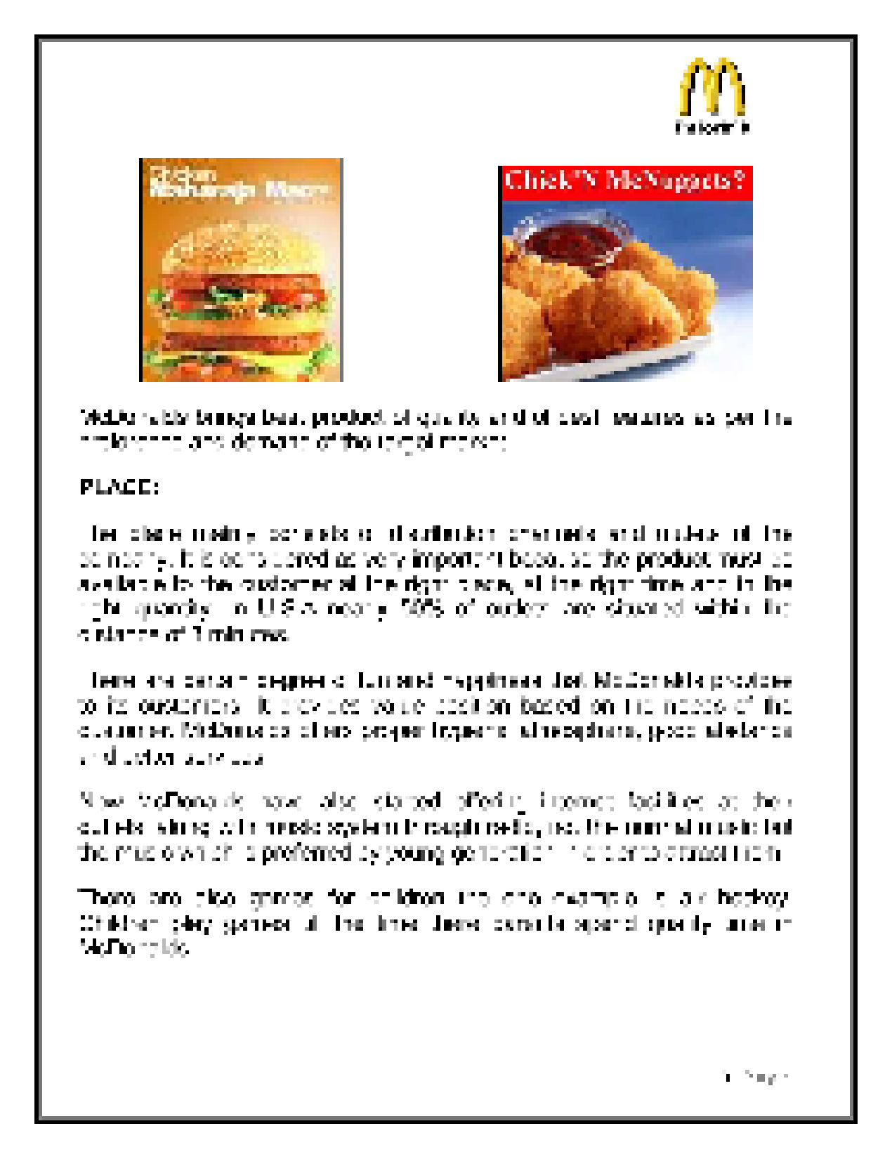 mc donalds marketing plan essay Company introduction mcdonald's is a food retail company which was established in 1954 it has around 30, 000 outlets in more than 120 countries and thus it have been considered among world's largest food chains.