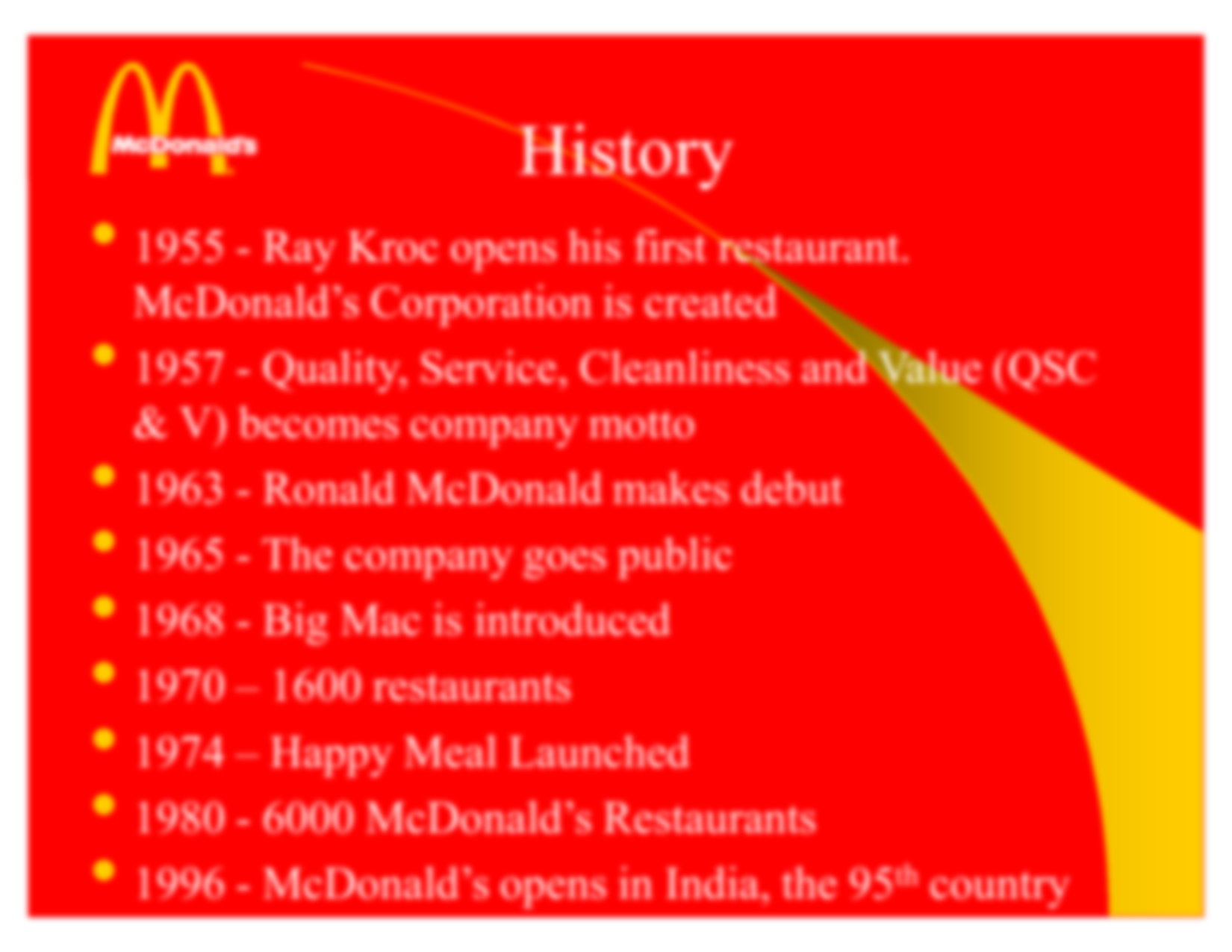 """mcdonalds marketing strategy term papers 4 p marketing strategy: promotion as the core part of the global marketing strategy the propaganda of mcdonald's image as an outstanding example of quality, clear and high customers' value with the help of active advertising company in the mass media and social events has become the distinctive feature of the corporation all over the world: """"one of the methods employed is advertising."""