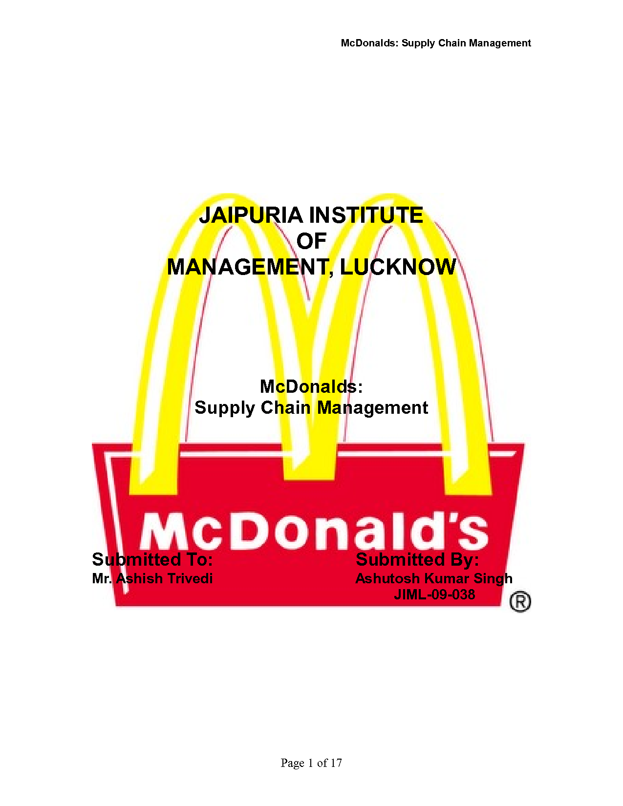 jit mcdonalds Examples of successful implementation of jit in service industry mcdonalds inc mcdonalds is a fine example of successful jit implementation in its process where it does not start the cooking (or heating) its orders until a customer has actually placed an order in the past, mcdonalds would pre-cook.