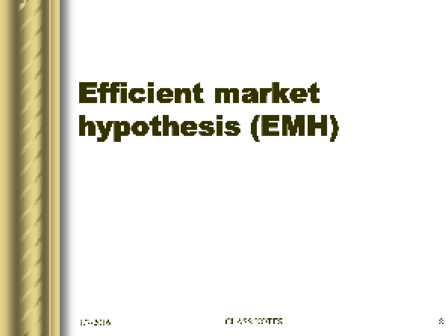 efficient capital markets a review of theory Journal of finance, 25 (1970) (2), 383-417 (also see review of part ii) related evidence reconciling efficient markets with behavioral finance: the adaptive markets hypothesis by andrew w lo - march, 2005.